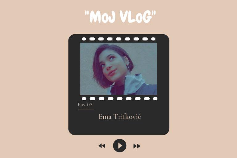 Moj vlog Ema